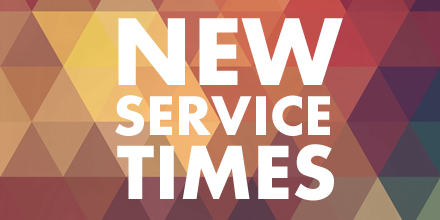 New Service Times - starting 6 November